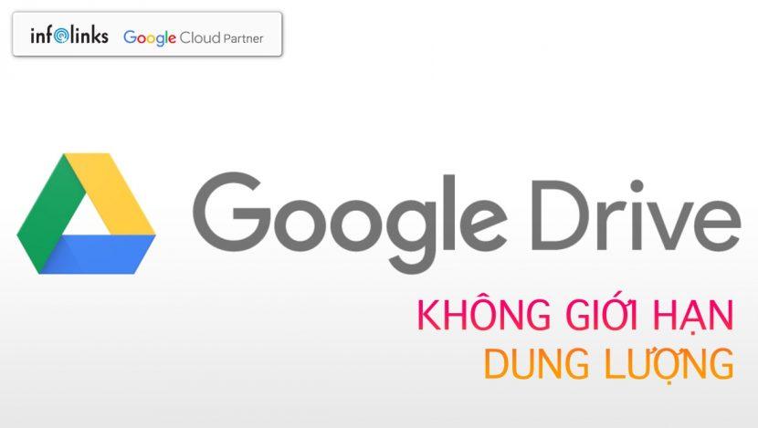 Google Drive Không giới hạn dung lượng