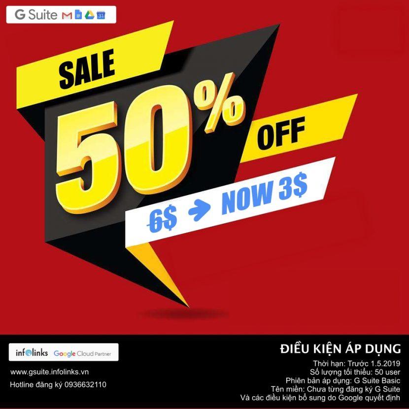 Ưu đãi đặc biệt G Suite Basic Giảm giá 50%: Từ 6$ còn 3$/tháng